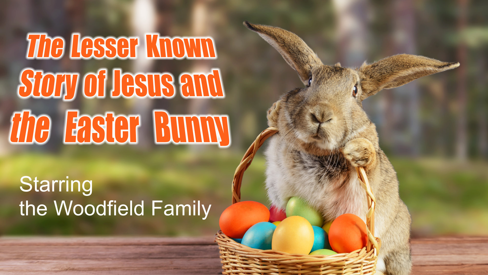 The Lesser Known Story of Jesus and the Easter Bunny